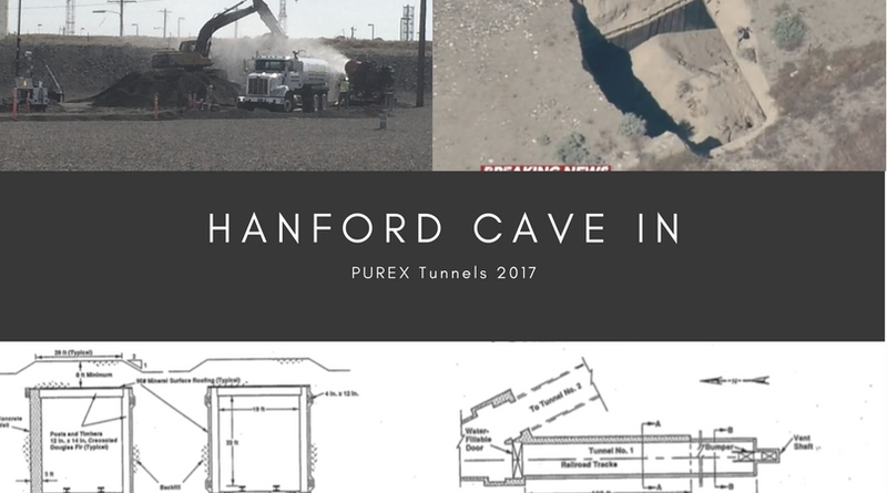 Hanford Tunnel Failure, What You Need To Know